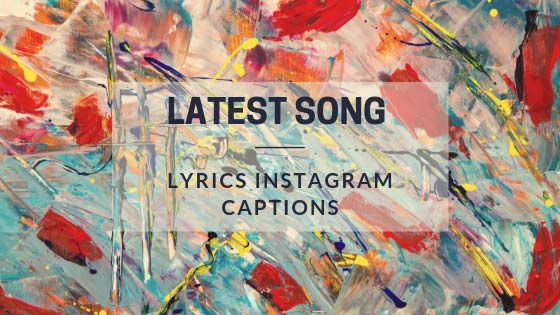 Song lyrics-captions-for-instagram